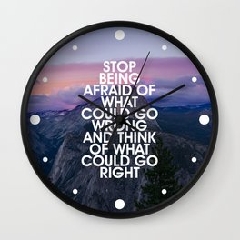 Stop Being Afraid Motivational Quote Wall Clock