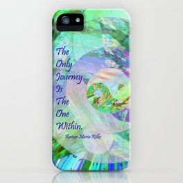 The Only Journey Is The One Within / Rilke iPhone Case
