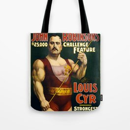 Louis Cyr, Strongest Man on Earth Tote Bag