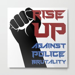 BLM Protest - Rise Up 2 Metal Print