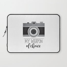 My Weapon Of Choice - Photographer Camera Laptop Sleeve