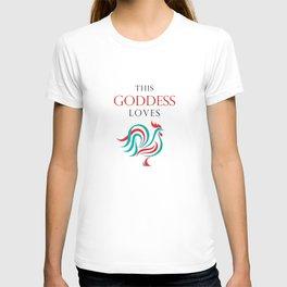 This Goddess Loves... T-shirt