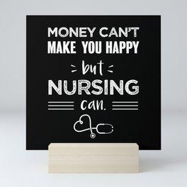 Money cant make you happy but Nursing Mini Art Print