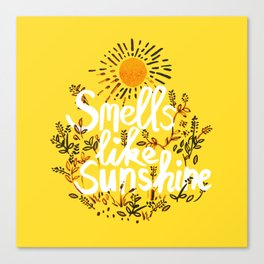Smells Like Sunshine Canvas Print