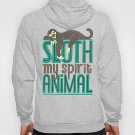 Sloth Is My Spirit Animal Hoody