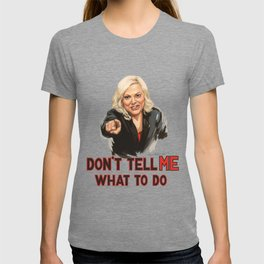 Don't Tell Amy What to Do T-shirt