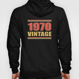 Vintage 1970 Year Of Birth Birthday Hoody