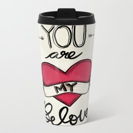 You Are My Beloved Metal Travel Mug