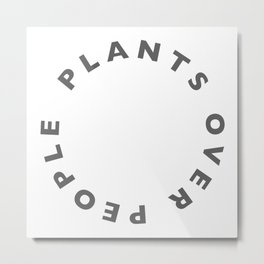 Plants Over People Metal Print