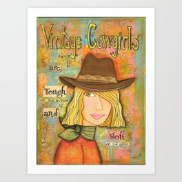Vintage Cowgirls are Tough and Strong Art Print