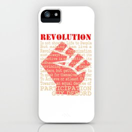 This is the awesome revolutionary Tshirt Those who make peaceful revolution by various PARTICIPATION iPhone Case