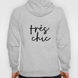 Tres Chic black and white monochrome typography poster design home wall bedroom decor canvas Hoody