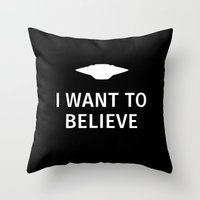 i want to believe Throw Pillows featuring I want to believe by Fabian Bross