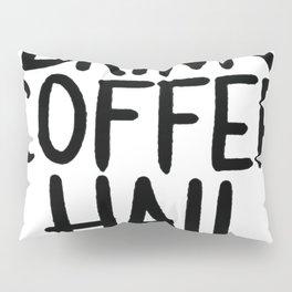 DRINK COFFEE, HAIL SATAN T-SHIRT Pillow Sham