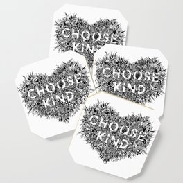Choose Kind Coaster