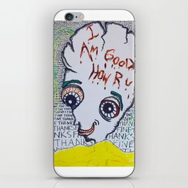 I'm Good How Are You? iPhone Skin