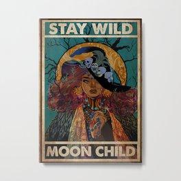 Black Hat Black Hat Witch Stay Wild Moon Child Metal Print