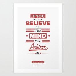 The Mind Can Achieve It Art Print