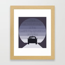 I've had enough of this Framed Art Print