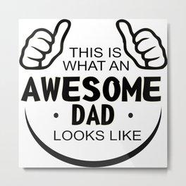 Awesome Dad Metal Print