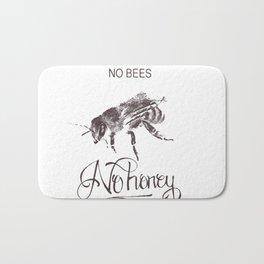 No Bees No Honey Bath Mat
