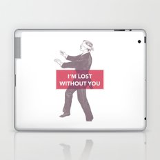I'm lost without you Laptop & iPad Skin