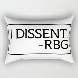 I Dissent, Ruth Bader Ginsburg, RBG, notorious RGB Rectangular Pillow