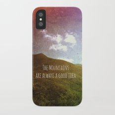 The Mountains Are Always a Good Idea iPhone X Slim Case