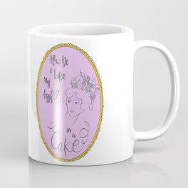 How do I like my eggs...? Coffee Mug