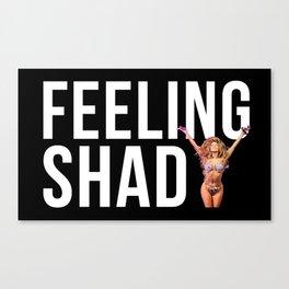 FEELING SHADY Canvas Print