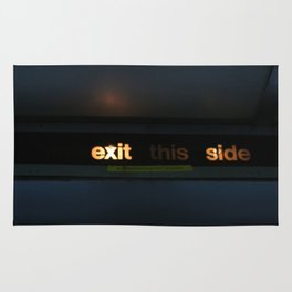 Exit this side Rug
