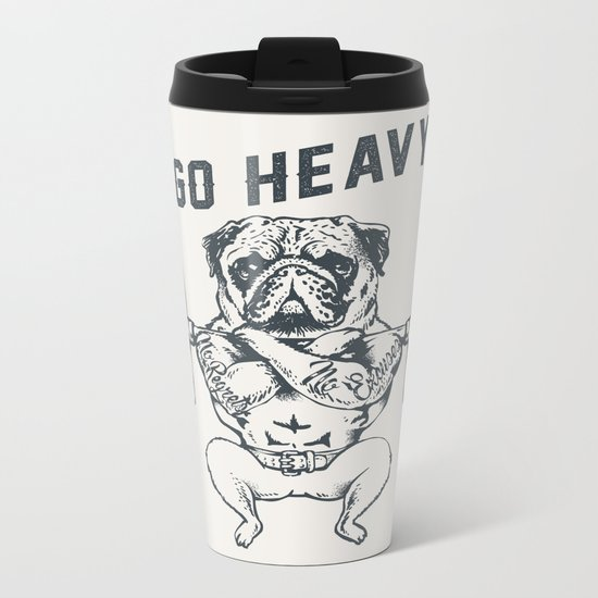 GO HEAVY Metal Travel Mug