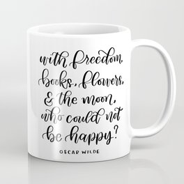 Oscar Wilde Quote Coffee Mug