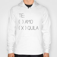 tequila Hoodies featuring Tequila by Sara Eshak