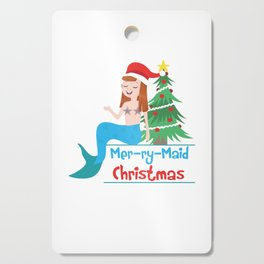 Mer-Ry-Maid Mermaid Christmas Holiday Season Gift Cutting Board