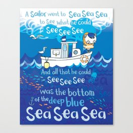 A Sailor Went to Sea Canvas Print