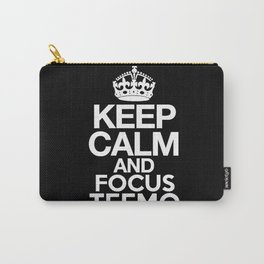 Keep Calm and Focus Teemo - League of Legends Carry-All Pouch