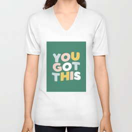 You Got This Unisex V-Neck