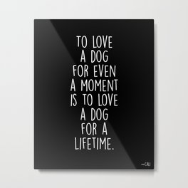 To Love A Dog Metal Print
