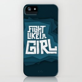 Fight like a girl iPhone Case