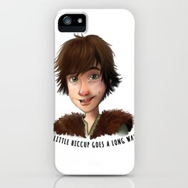 A little Hiccup goes a long way iPhone Case
