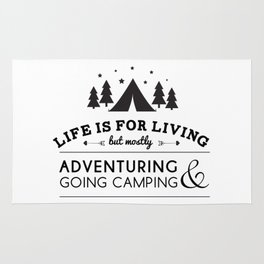 Life is for camping & adventuring Rug