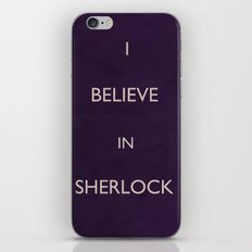 No. 4. I Believe In Sherlock iPhone & iPod Skin