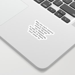 Control The Way You Respond, Inspirational, Motivational, Quote Sticker