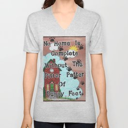 No Home Is Complete Without The Pitter Patter Of Puppy Feet, Art Print Unisex V-Neck