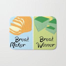 Bread Winner/Break Maker Bath Mat