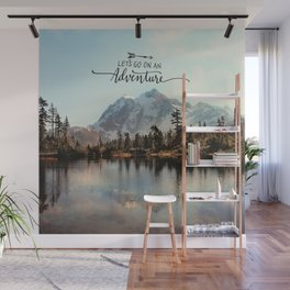 lets go on an adventure Wall Mural