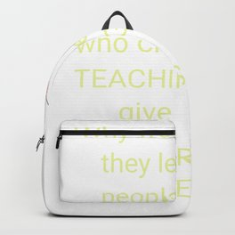 Careers advice from a Teacher?  Funny, Sarcastic teacher print. Backpack