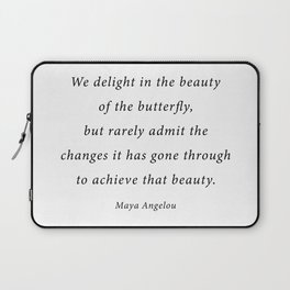 delight in the beauty of the butterfly Laptop Sleeve