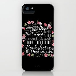 Truth Universally Acknowledged iPhone Case